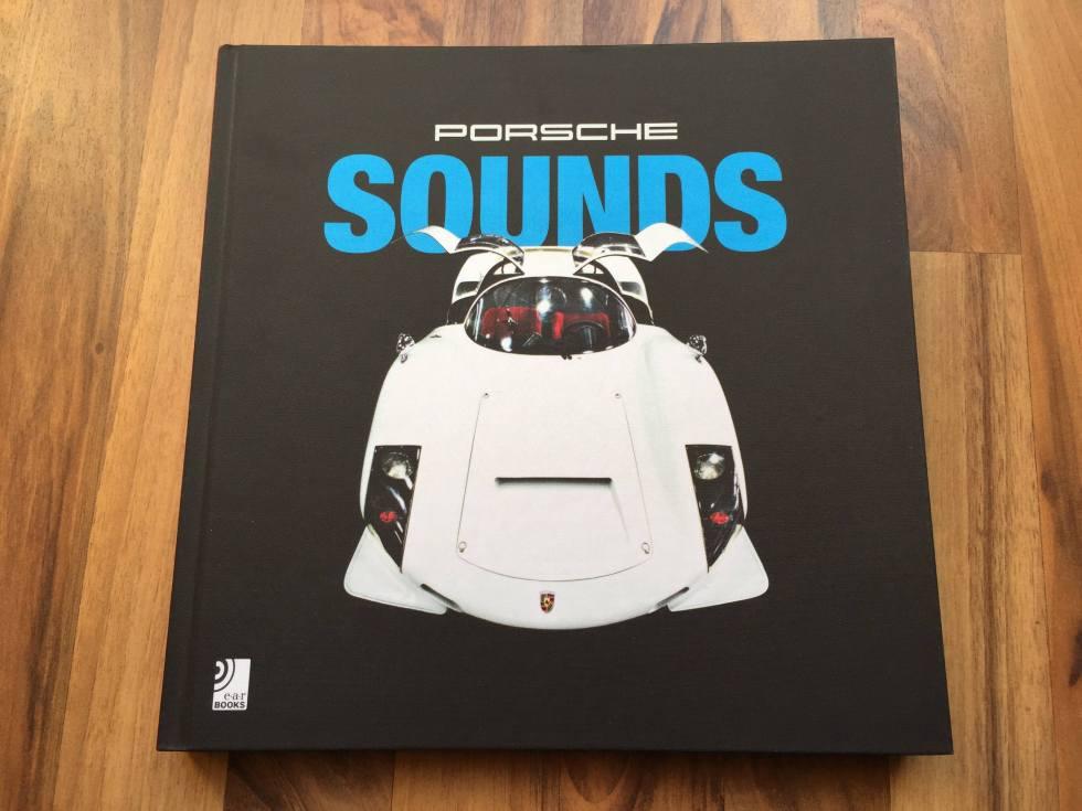 Das Buch schlechthin: PORSCHE SOUNDS